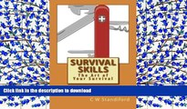 READ Survival Skills The Art of Your Survival: The Art of Your Survival (Volume 1)