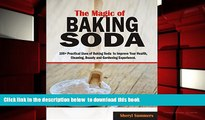 FREE DOWNLOAD  The Magic of Baking Soda: 100+ Practical Uses of Baking Soda to Improve Your