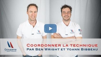 Coordonner l'équipe technique - Par Ben Wright et Yoann Bibbeau