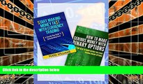 Pre Order MAKE MONEY: Day Trading: A Guide To Understanding Forex/Currency Trading   Binary