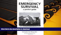 Read Book Emergency Survival: A Pocket Guide: Quick Information for Outdoor Safety