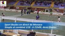 Demi-finales,  simple et combiné U18, Sport Boules, Mondial Jeunes, Monaco 2016