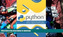 Read Book Python: Learn Python the Right Way! All You Need to Know Basics (Python, Python