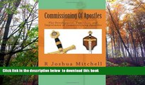 BEST PDF  Commissioning Of Apostles: The Development, Procedure, and Importance of Commissioning