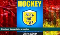 Hardcover Hockey - The Definitive Guide to the Sport of Hockey (Your Favorite Sports Book 2)
