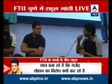 Rahul Gandhi interacts with protesting students at FTII