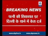 AAP MLA Somnath Bharti likely to get arrested in domestic violence case