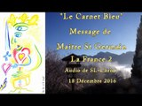 La France 2 par Maître St Germain - audio de SL-Christ - 18.12.2016