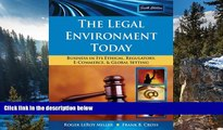 Buy Roger LeRoy Miller The Legal Environment Today: Business In Its Ethical, Regulatory,
