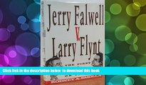 PDF [FREE] DOWNLOAD  Jerry Falwell V Larry Flynt: The First Amendment on Trial FOR IPAD