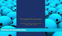 Best Price Occupied Economies: An Economic History of Nazi-Occupied Europe, 1939-1945 (Occupation