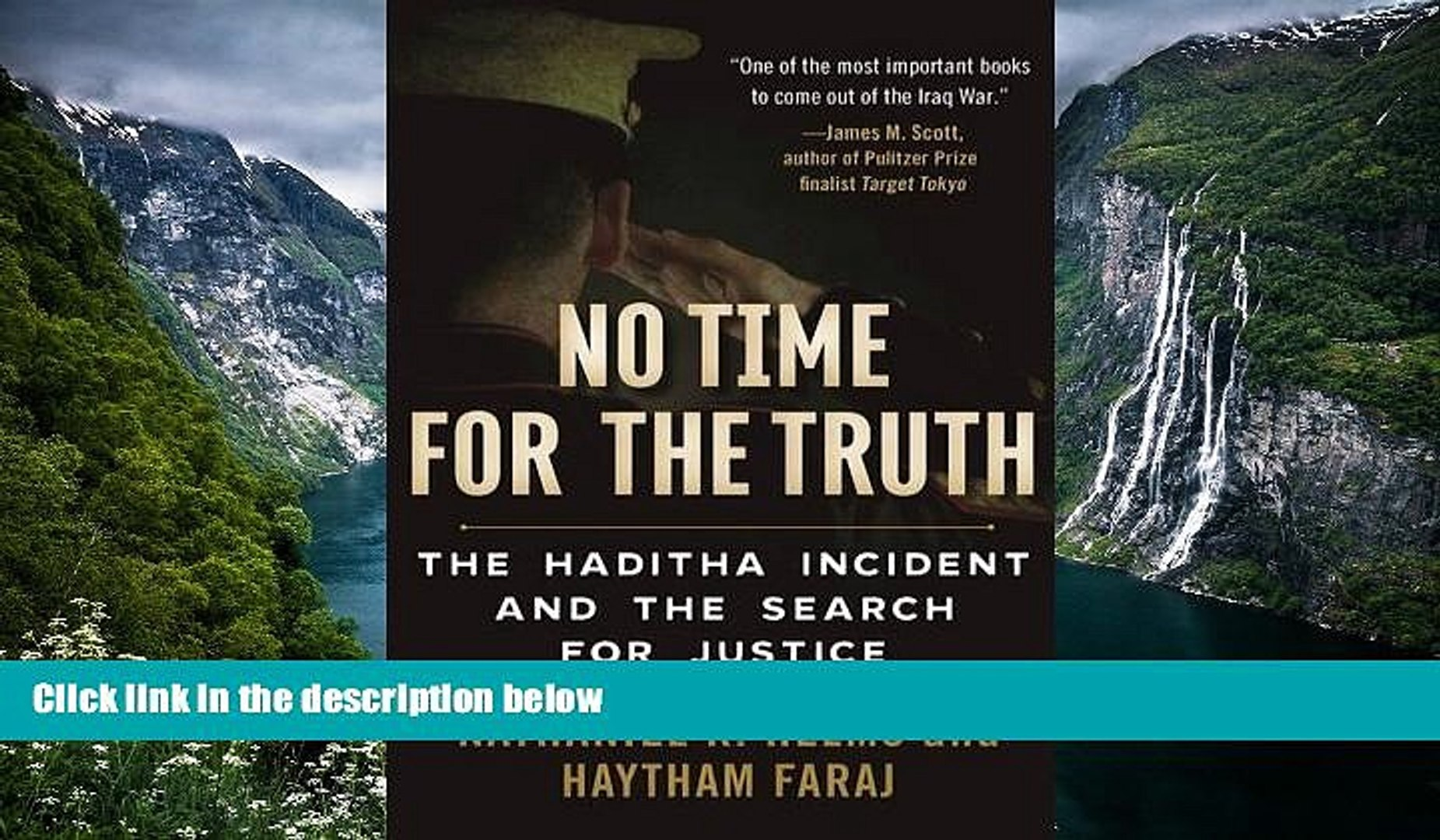 Buy Nathaniel R. Helms No Time for the Truth: The Haditha Incident and the Search for Justice