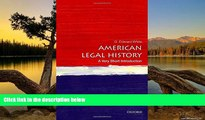 Read Online G. Edward White American Legal History: A Very Short Introduction (Very Short