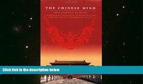 Price The Chinese Mind: Understanding Traditional Chinese Beliefs and Their Influence on