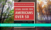 Online American Bar Association American Bar Association Legal Guide for Americans Over 50: