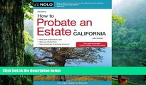 Buy Julia Nissley How to Probate an Estate in California (How to Probate an Estate in Calfornia)