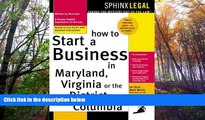 Buy James E. Burk How to Start a Business in Maryland, Virginia, or the District of Columbia Full