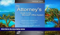 Online Dorian S. Berger The Attorney s Guide To The Microsoft Office System (VertiGuide) Full Book