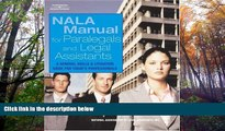 Online NALA NALA Manual for Paralegal and Legal Assistants: A General Skills   Litigation Guide