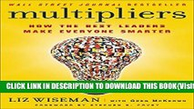 [PDF] Multipliers: How the Best Leaders Make Everyone Smarter Full Collection