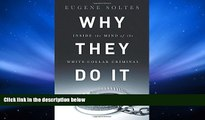 Price Why They Do It: Inside the Mind of the White-Collar Criminal Eugene Soltes On Audio