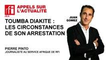 Toumba Diakité : les circonstances de son arrestation