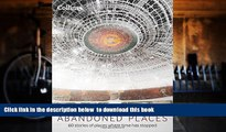 PDF [FREE] DOWNLOAD  Abandoned Places: 60 stories of places where time stopped [DOWNLOAD] ONLINE