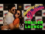 Karan Johar, Alia Bhatt And Varun Dhawan Launch The Trailer Of 'Humpty Sharma Ki Dulhania'