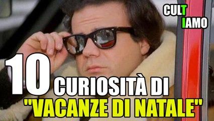 """10 CURIOSITÀ su """"VACANZE DI NATALE"""" - CulTiAmo"""
