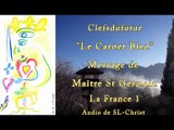 La France 1 par Maître St Germain - audio de SL-Christ - 18.12.2016