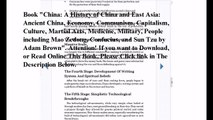 Download China: A History of China and East Asia: Ancient China, Economy, Communism, Capitalism, Culture, Martial Arts,
