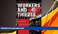 PDF  Workers and Thieves: Labor Movements and Popular Uprisings in Tunisia and Egypt Joel Beinin