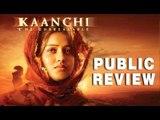 'Kaanchi' Public Review