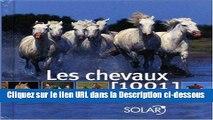[PDF Télécharger] Les chevaux : 1001 Photos Lire en Ligne