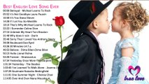 Best English Love Song Ever -- Top 40  part 4