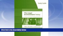 Buy NOW  Study Guide for Miller/Cross  The Legal Environment Today: Business In Its Ethical,
