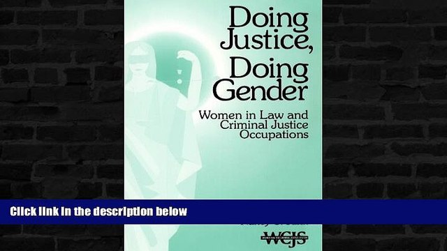 Buy  Doing Justice, Doing Gender: Women in Law and Criminal Justice Occupations (Women in the