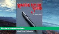 Buy NOW  Mightier Than the Sword: Powerful Writing in the Legal Profession/Legal C. Edward Good