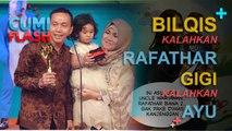 Bilqis Kalahkan Rafathar, Gigi Kalahkan Ayu - CumiFlash 22 Desember 2016