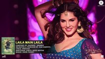 """LAILA MAIN LAILA"" Full Audio songs Form Raees 2016"