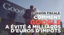 Evasion fiscale : comment Google n'a pas payé ses 4 milliards d'euros d'impôts