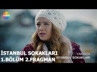 İstanbul Sokakları 1.Bölüm 2.Fragman