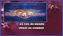 Roméo et Juliette - Les rois du monde KARAOKE / INSTRUMENTAL