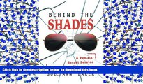 Free [PDF] Downlaod  Behind the Shades: A Female Secret Service Agent s True Story  BOOK ONLINE