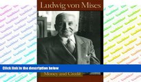 PDF  The Theory of Money and Credit (Lib Works Ludwig Von Mises CL) Ludwig von Mises Pre Order