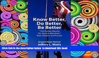 BEST PDF  Know Better, Do Better, Be Better  The Pocket Mentor for Service Members Past, Present