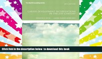 PDF [DOWNLOAD] Career Development Interventions in the 21st Century, 4th Edition (Interventions