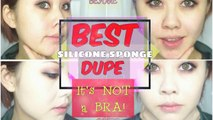 BEST DUPE for Silicone Sponge (& It's NOT a Bra!l)