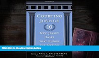 Buy  Courting Justice: Ten New Jersey Cases That Shook the Nation (Rivergate Regionals Collection)