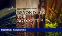 PDF [DOWNLOAD] Beyond the Boycott: Labor Rights, Human Rights, and Transnational Activism